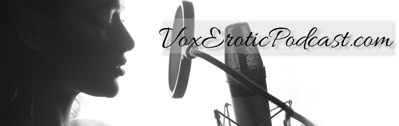 Vox erotic
